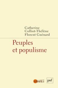 Catherine Colliot-Thélène et Florent Guénard - Peuples et populisme.