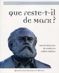 Catherine Colliot-Thélène - Que reste-t-il de Marx... ?.