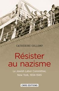 Deedr.fr Résister au nazisme - Le Jewish Labor Committee, New York, 1934-1945 Image