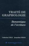 Catherine Colo et Jacqueline Pinon - Traité de graphologie - Dynamique de l'écriture.
