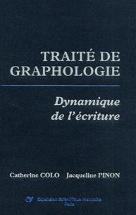 Traité de graphologie- Dynamique de l'écriture - Catherine Colo |