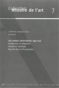 Les campus universitaires - Architecture et urbanisme, histoire et sociologie, état des lieux et perspectives.pdf
