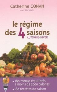 Catherine Conan - Le régime des 4 saisons - Automne-hiver.