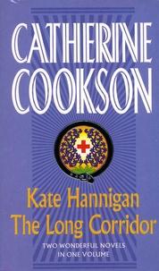 Catherine Cookson - Kate Hannigan & The Long Corridor.