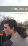 Catherine Cookson - Matty Doolin.
