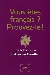 Catherine Coroller - Vous êtes français ? Prouvez-le !.