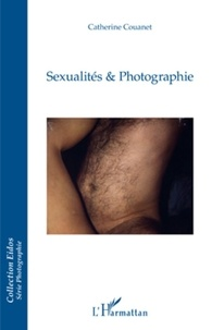 Catherine Couanet - Sexualités & Photographie.
