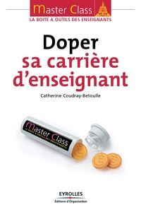 Catherine Coudray-Betoulle - Doper sa carrière d'enseignant.