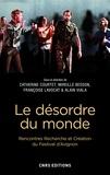 Catherine Courtet et Mireille Besson - Le désordre du monde.