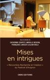 Catherine Courtet et Mireille Besson - Mises en intrigues.