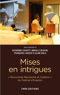 Catherine Courtet et Mireille Besson - Mises en intrigues.