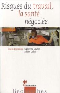 Google book pdf download gratuit Risques du travail, la santé négociée in French PDB 9782707173089