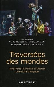 Catherine Courtet et Mireille Besson - Traversées des mondes.