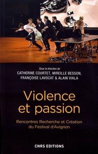 Catherine Courtet et Mireille Besson - Violence et passion.