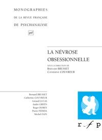 Catherine Couvreur et  Collectif - La névrose obsessionnelle.