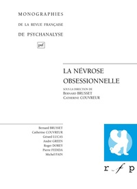 Catherine Couvreur et Bernard Brusset - La névrose obsessionnelle.
