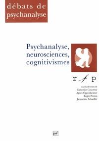 Catherine Couvreur et Agnès Oppenheimer - Psychanalyse, neurosciences, cognitivismes.