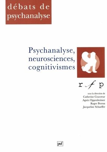 Psychanalyse, neurosciences, cognitivismes