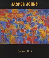 Catherine Craft - Jasper Johns.