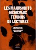 Catherine Croizy-Naquet et Laurence Harf-Lancner - Les manuscrits médiévaux témoins de lectures.