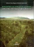 Catherine Croizy-Naquet - Rencontres du vers et de la prose - Conscience poétique et mise en texte.