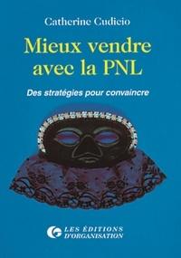 MIEUX VENDRE AVEC LA PNL. Des stratégies pour convaincre.pdf