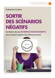 Catherine Cudicio - Sortir des scénarios négatifs.