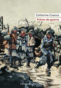 Catherine Cuenca - Frères de guerre.