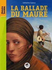 Catherine Cuenca - La ballade du Maure.