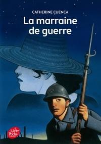 Catherine Cuenca - La marraine de guerre.
