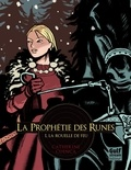Catherine Cuenca - La prophétie des runes Tome 1 : La rouelle de feu.