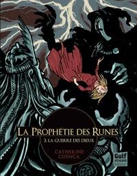 La prophétie des runes Tome 3 - Catherine Cuenca pdf epub