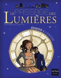 Catherine Cuenca - Le passage des lumières Tome 1 : Espoirs.