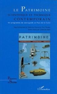 Catherine Cuenca et Yves Thomas - Le patrimoine scientifique et technique contemporain - Un programme de sauvegarde en Pays de la Loire.