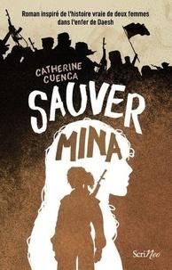 Catherine Cuenca - Sauver Mina.