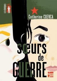 Catherine Cuenca - Soeurs de guerre.