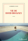 Catherine Cusset - Vie de David Hockney.