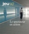 Catherine Cyr et Patricia Belzil - JEU Revue de théâtre. No. 147, 2013.2 - Le spectateur en action.