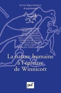 Catherine Cyssau et François Villa - La nature humaine à l'épreuve de Winnicott.