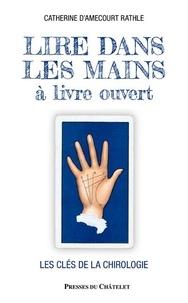 Catherine d' Amécourt - Lire dans les mains à livre ouvert.