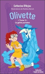 Catherine d' Anjou - Olivette Tome 3 : Le génie parisien.