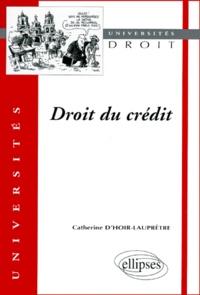 Catherine d' Hoir-Laupetre - Droit du crédit.