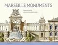 Catherine D'ortoli et Catherine Dureuil-Bourachau - Marseille Monuments.