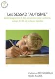 """Catherine Daquin-Treese et Ovidio Ramos - Les SESSAD  """"Autisme"""" - Accompagnement des personnes avec autisme, autres TED et de leurs familles."""