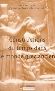Catherine Darbo-Peschanski - Constructions du temps dans le monde grec ancien.
