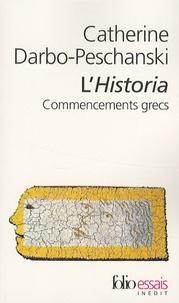 Catherine Darbo-Peschanski - L'Historia - Commencements grecs.