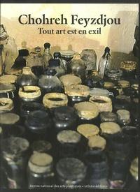 Catherine David - Chohreh Feyzdjou - Tout art et en exil.