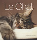 Catherine Davidson - Le Chat - Guide des animaux.
