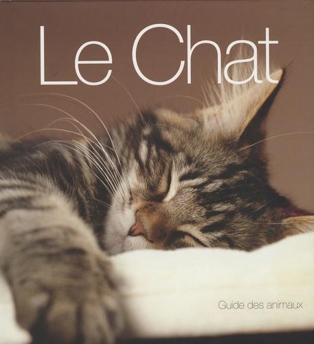 Catherine Davidson - Le Chat - Guide des animaux.