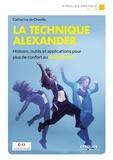 Catherine de Chevilly - La technique Alexander.